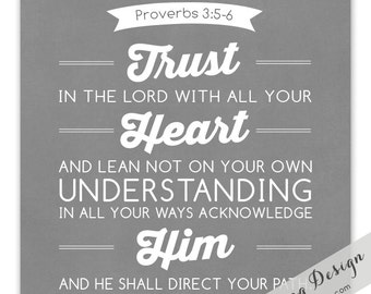 Proverbs 3:5-6 // Trust in the Lord // Graphic Art Print // Father's Day // Graduation // Dedication // 8x10