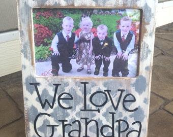 We love grandpa frame