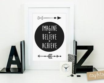 Kids decor, Nursery Decor Print, Monochrome print, home or office print, nursery wall art, Arrow print, Imagine Believe Achieve quote