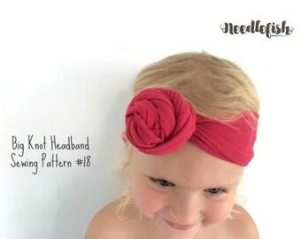 BABY KNOT HEADBAND Sewing Pattern - Big knot headband sewing pattern - Toddler Knot Headband - Adult Headband - Easy Sewing Pattern
