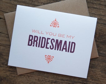 Will You Be My Bridesmaid Letterpress Greeting Card