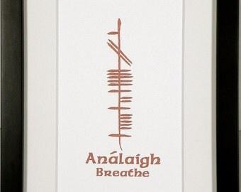 Breathe (Análaigh) Ogham 5x7 Print