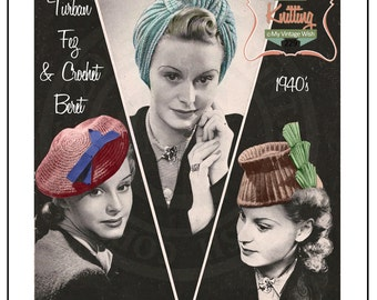 1940s Turban, Fez-cap and Beret and Knitting Pattern  - PDF Instant Download
