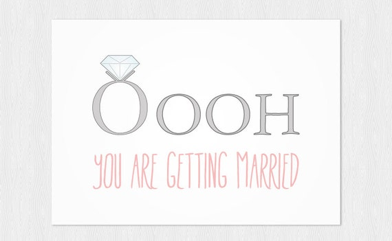 You are getting married funny card PDF DIY - Greeting card Printable 6x4  inch - Engagement and congratulation card