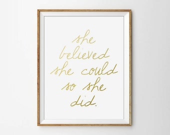 She believed she could so she did, Faux Gold Foil, Typography Print. Minimal Print, bedroom print, Inspirational Print, Motivational print