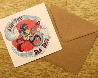 Slap That Sea Bass Greetings Card