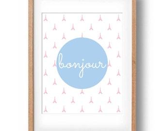 Bonjour Art Print   Eiffel Tower French Art Print   Printable Nursery wall decor   Art print for girls   New Baby Gift : INSTANT DOWNLOAD