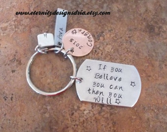 Personalized Graduation Keychain, If You Believe You Can Then You Will, Graduation Gift