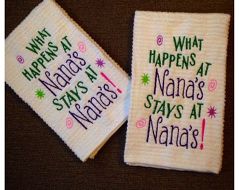 What happens at Nana's stays at Nana's kitchen towel