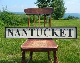 Handmade Wood Nantucket Sign