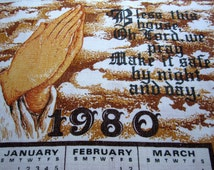 1980 Linen Calendar - Calendar Towel - Vintage Calendar - Birthday - Anniversary - Praying Hands - Prayer - Bless This House - Home -