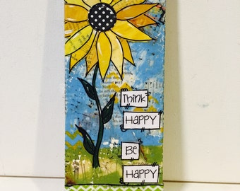 Sunflower Art, Sunflower Decor, Think Happy
