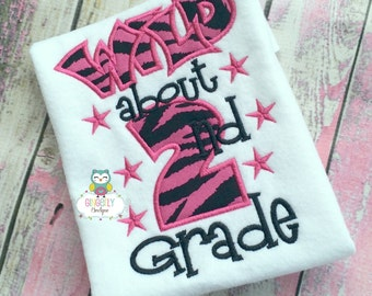 Wild about 2nd Grade School Shirt, First day of School, Back to School, School Shirt, First grade, 2nd grade, 3rd grade, and 4th grade shirt