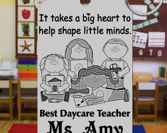 DAYCARE Teacher Keychain, Personalized with their Name, Special Gift! Day Care or Preschool