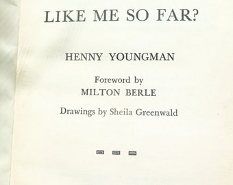 """Vintage Joke Book by Henny Youngman """" How do you like me so far ?"""