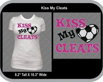 Kiss My Cleats Soccer SVG Cutter Design INSTANT DOWNLOAD