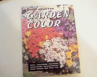 Garden Color, Gardening Book, Vintage, How To, Landscaping with Color, Sunset Book,Planting Gardens, Color in Your Garden,Book, Home Decor