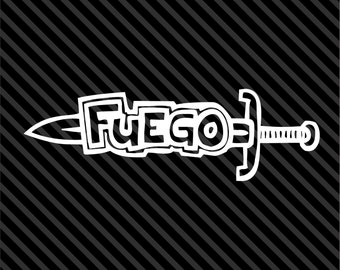 Fuego - Fire - Sticker Car Decal Laptop Decal - Choice of Colors