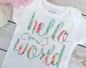 """floral chic """"hello world"""" onesie coming home outfit or hospital outfit shower gift by sweet sprouts"""