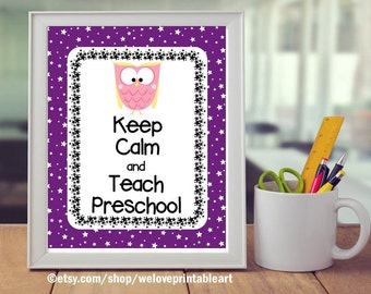 Keep Calm and Teach Preschool, Teacher Gift, Preschool Teacher Appreciation, Owl Classroom Decor, Preschool Teacher Gift, Printable Poster