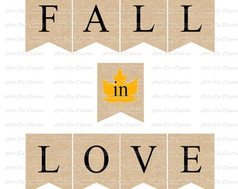 Instant Download Burlap Fall In Love Banner - Sign Bunting Pennant - Wedding Banner - Sunflower Yellow - DIY Printable Banner - Anniversary