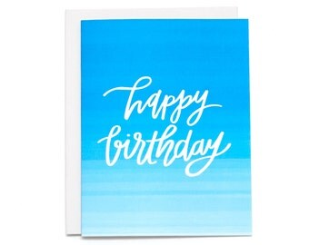 Happy Birthday Card, Blue Birthday Card, Boyfriend Birthday Card, BFF Birthday Card, Friend Birthday, Watercolor Card, Ombre Card - (#BDY26)