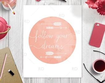 Follow your dreams PRINTABLE wall art / arrows art / nursery room wall art / wall art / you pick colors!