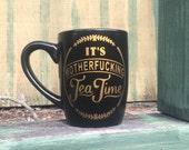 Mature Hand Painted Its M-Fing Coffee Tea Time Mug