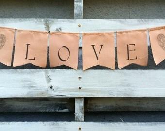 Peach Love Fabric Banner, Rustic Wedding Decor, Photo Prop Banner, Rustic Home Decor, Scrape Fabric Banner, Peach Wedding, Baby Shower Decor