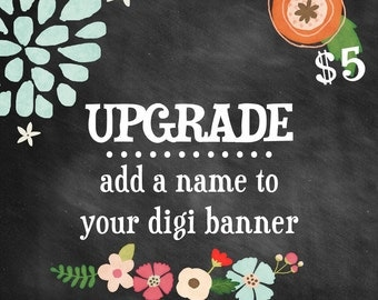 PRINTABLE Party Banner UPGRADE - Add a Name to Your Party Banner