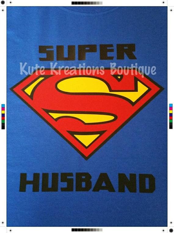 Super Husband T-Shirt!