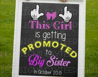 This Girl is Getting Promoted to Big Sister Chalkboard Pregnancy Announcement - Printable or Photoshop - 16x20