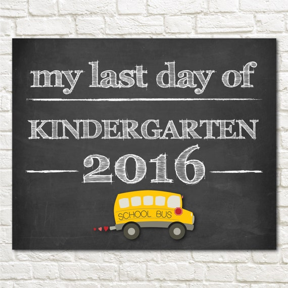 instant printable      my last day of kindergarten      by