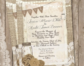 Rustic Wedding Invitation Burlap and Lace Wedding Invitation, Invite, Mason Jar Wedding, Printable, Digital File, Personalized, 5x7,