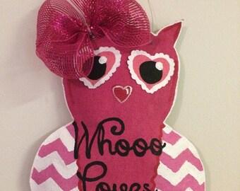 Whooo Loves You, Owl Burlap Door Hanger, Valentine's Day, Painted Burlap, Classroom Decor