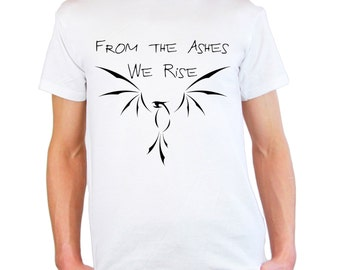 Mens & Womens T-Shirt with Phoenix With Quote From the Ashes We Rise Design / Fire Bird Shirts / Lava Fenix TShirt + Free Random Decal Gift