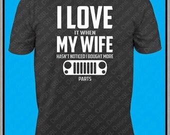 I love my wife JP Shirt