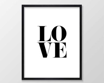 Love Printable Art,  Love print, Love Typographic Wall Art Print, Scandinavian Printable Wall Art, Monochrome Wall Art