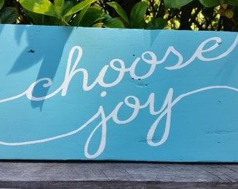 Choose Joy Reclaimed Wood Sign