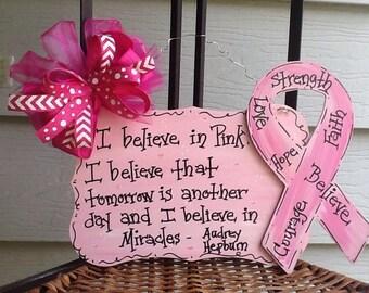 Breast cancer awareness, think pink sign, Audrey Hepburn saying sign, breast cancer sign,