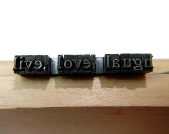 Vintage Metal Letterpress Type - live laugh love - Times New Roman,font,lowercase,words,inspirational,jewelry,supply,craft,printing,typeface