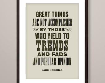 Jack Kerouac quote print, Jack Kerouac print, literary art print, Jack Kerouac, typographic print, literary inspired print, Jack Kerouac art