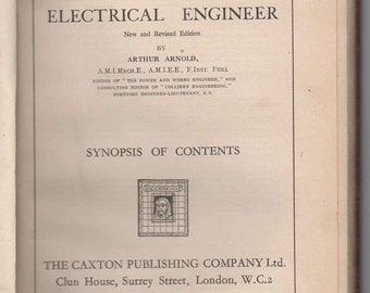 1940s The MODERN ELECTRICAL ENGINEER Arthur Arnold Generators Machines