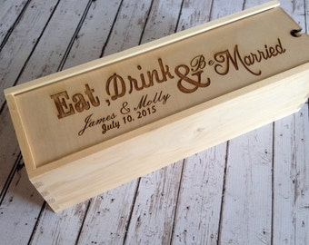 Personalized wine box, eat drink and be married, custom, personalized Wedding Gift,engraved gift, wine lover, wood wine box,wedding ceremony