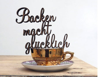 Backen macht glücklich (baking makes happy) - Wodden letters