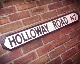 Holloway Road Old Fashioned Faux Cast Iron London Street Sign