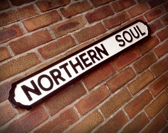 Northern Soul Faux Cast Iron Street Sign