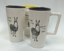 Llama and alpaca pun handled ceramic travel mug road trip or como te llamas or llama drama