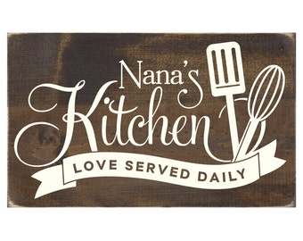 Nana's Kitchen Love Served Daily Rustic Wood Sign / Grandmother Plaque / Mother's Day Gift (#1411WS)