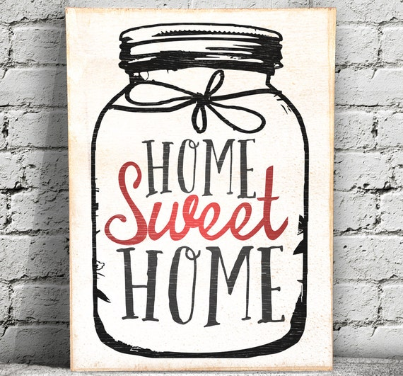 Items similar to home sweet home wood sign mason jar Home sweet home wall decor